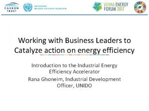 Working with Business Leaders to Catalyze action on