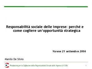 Responsabilit sociale delle imprese perch e come cogliere