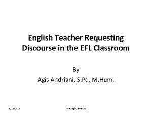 English Teacher Requesting Discourse in the EFL Classroom