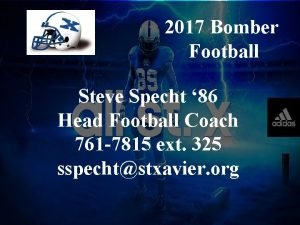 2017 Bomber Football Steve Specht 86 Head Football