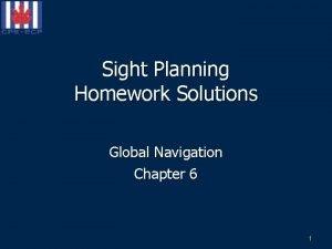 Sight Planning Homework Solutions Global Navigation Chapter 6