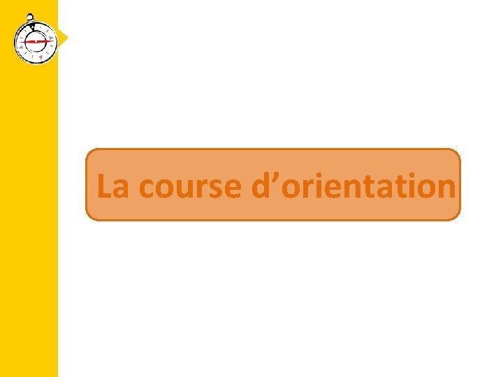 La course dorientation Introduction 1 Une dimension anthropologique
