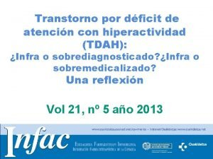 Transtorno por dficit de atencin con hiperactividad TDAH