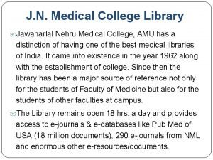 J N Medical College Library Jawaharlal Nehru Medical