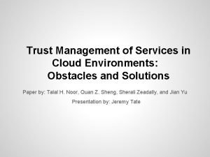Trust Management of Services in Cloud Environments Obstacles