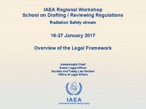 IAEA Regional Workshop School on Drafting Reviewing Regulations