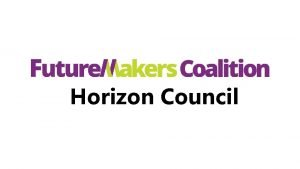 Horizon Council Overview of FMC Professional Effectiveness Certification