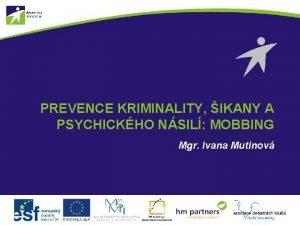 PREVENCE KRIMINALITY IKANY A PSYCHICKHO NSIL MOBBING Mgr