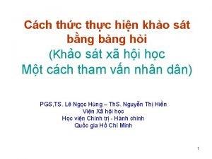 Cch thc thc hin kho st bng bng