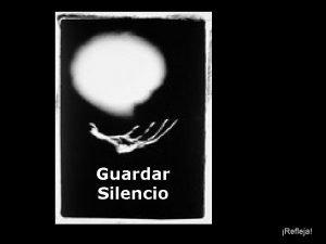 Guardar Silencio Refleja En demasiadas ocasiones nos encontramos