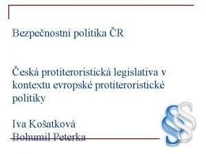 Bezpenostn politika R esk protiteroristick legislativa v kontextu