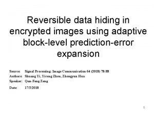 Reversible data hiding in encrypted images using adaptive