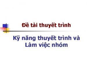 ti thuyt trnh K nng thuyt trnh v