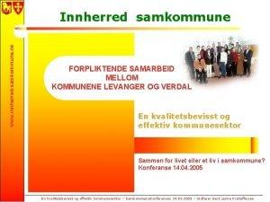 www innherredsamkommune no Innherred samkommune FORPLIKTENDE SAMARBEID MELLOM