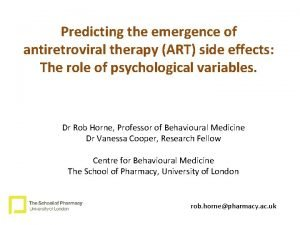 Predicting the emergence of antiretroviral therapy ART side