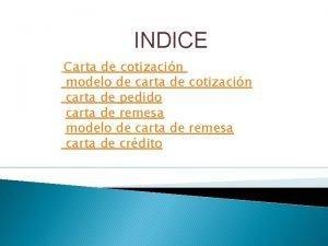 INDICE Carta de cotizacin modelo de carta de