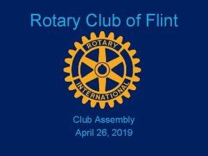 Rotary Club of Flint Club Assembly April 26