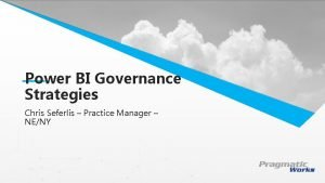 Power BI Governance This is a Header Strategies