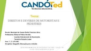 TECNOLOGIA EDUCACIONAL Tema DIREITOS E DEVERES DE MOTORISTAS