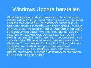 Windows Update herstellen Windows Update is iets dat