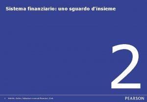 Sistema finanziario uno sguardo dinsieme 1 Mishkin Eakins