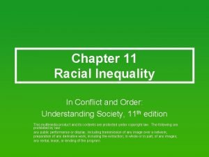 Chapter 11 Racial Inequality In Conflict and Order