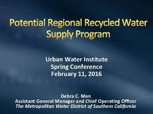 Potential Regional Recycled Water Supply Program Urban Water