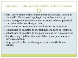 Question The Wealth and Poverty of Nations The