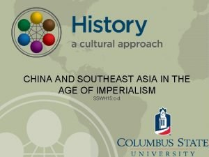 CHINA AND SOUTHEAST ASIA IN THE AGE OF