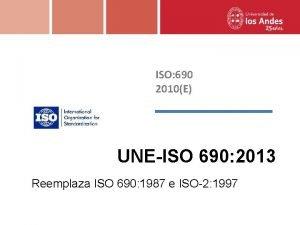 ISO 690 2010E UNEISO 690 2013 Reemplaza ISO