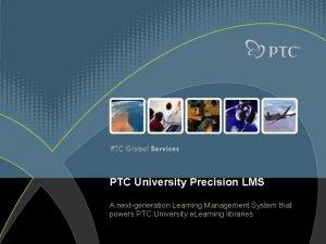PTC University Precision LMS A nextgeneration Learning Management