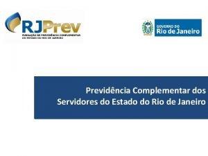 Previdncia Complementar dos Servidores do Estado do Rio