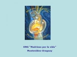 ONG Madrinas por la vida MontevideoUruguay ONG Madrinas