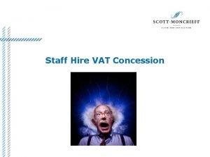 Staff Hire VAT Concession Scott Craig VAT Partner
