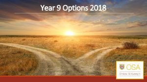 Year 9 Options 2018 Aims of This Evening