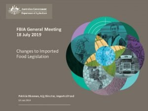 FBIA General Meeting 18 July 2019 Changes to