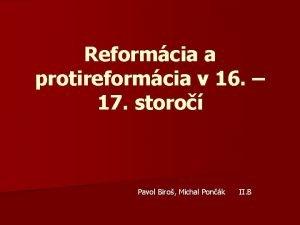 Reformcia a protireformcia v 16 17 storo Pavol