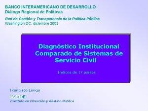 BANCO INTERAMERICANO DE DESARROLLO Dilogo Regional de Polticas