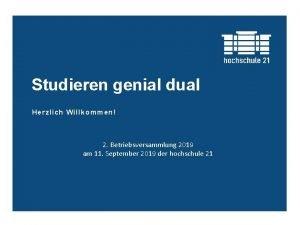 Studieren genial dual Herzlich Willkommen 2 Betriebsversammlung 2019
