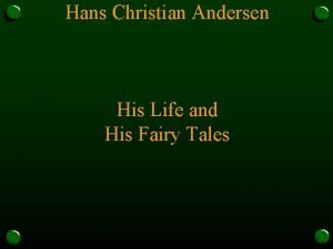 Hans Christian Andersen His Life and His Fairy