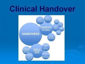Clinical Handover Interest and momentum in handover improvement