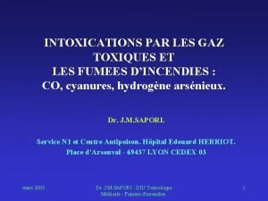 INTOXICATIONS PAR LES GAZ TOXIQUES ET LES FUMEES