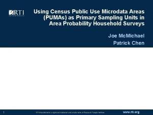 Using Census Public Use Microdata Areas PUMAs as