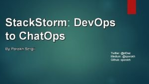 Stack Storm Stack Storm Dev Ops to Chat
