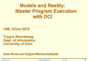 Models and Reality Master Program Execution with DCI
