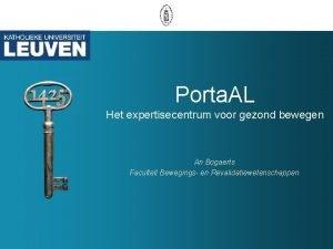 Porta AL Het expertisecentrum voor gezond bewegen An