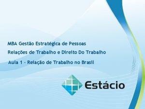 RELAES DE TRABALHO E DIREITO DO TRABALHO MBA