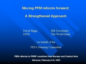 Moving PFM reforms forward A Strengthened Approach David