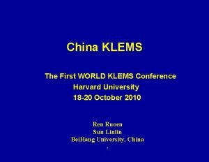 China KLEMS The First WORLD KLEMS Conference Harvard