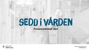 Personcentrerad vrd Information2020 12 051 seddivarden se Nr